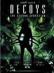 Decoys 2: Alien Seduction (Decoys: The Second Seduction)