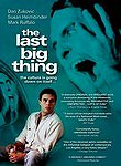 The Last Big Thing