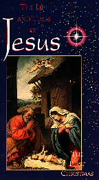 Life and Times of Jesus, The - The First Christmas