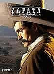 Zapata: Amor en Rebeldia