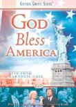 Gaither and Friends: God Bless America
