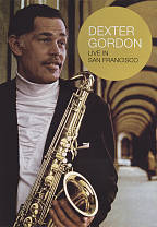 Dexter Gordon: Live in San Francisco