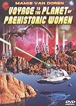 Voyage to the Planet of Prehistoric Women (The Gill Women of Venus)