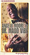 Angelo Moore - Dr. Madd Vibe - The Yin Yang Thang