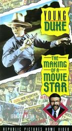 Young Duke: The Making of a Movie Star