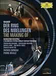 Wagner: Der Ring Des Nibelungen: Making Of