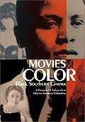 Movies of Color - Black Southern Cinema