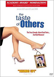 Le Gout Des Autres (The Taste of Others) (It Takes All Kinds)