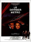 Le Dernier Mtro (The Last Metro)