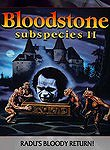 Subspecies 2: Bloodstone