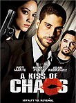 A Kiss Of Chaos (2010)