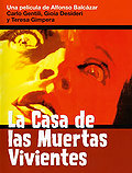 La casa de las muertas vivientes (An Open Tomb... An Empty Coffin)