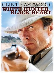 White Hunter Black Heart Poster