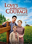 Love's Everlasting Courage