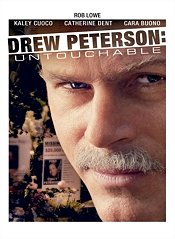 Drew Peterson: Untouchable Poster