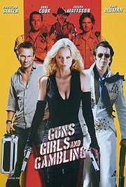Guns Girls and Gambling (2012) In Theaters