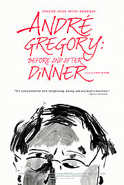 Andr� Gregory: Before and After Dinner