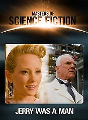 Masters of Science Fiction: Season 01: Episode 03: Jerry Was a Man