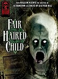 Masters of Horror: Fair Haired Child: William Malone