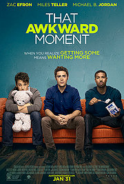 That Awkward Moment (2013) Poster