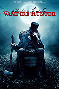 Abraham Lincoln: Vampire Hunter poster & wallpaper