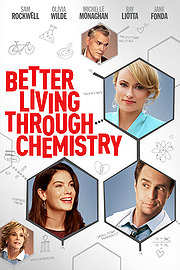 Watch Better Living Through Chemistry Full Movie Megashare