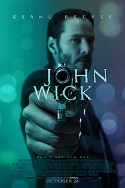 John Wick (2014) New in Theaters | Action | Thriller * Keanu Reeves