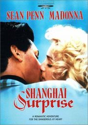 Shanghai Surprise Poster