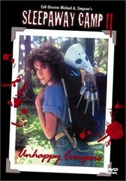 Sleepaway Camp II - Unhappy Campers