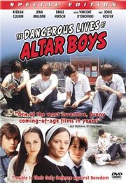 The Dangerous Lives of Altar Boys Poster