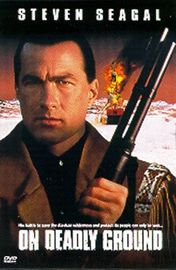 On Deadly Ground Poster