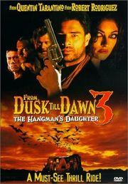 From Dusk Till Dawn 3: The Hangman&#039;s Daughter Poster