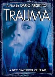 Trauma (Dario Argento's Trauma)