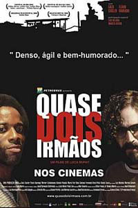 Almost Brothers (Quase Dois Irmaos)