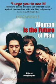 Woman is the Future of Man (Yeojaneun namjaui miraeda)