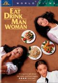 Eat Drink Man Woman (Yin shi nan nu)