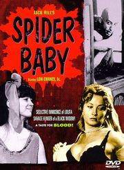 Spider Baby, or The Maddest Story Ever Told (Attack of the Liver Eaters)