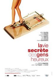 The Secret Life of Happy People (La Vie secrte des gens heureux)