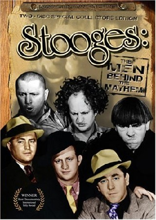 Stooges:Men Behind the Mayhem
