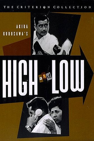 High and Low (Tengoku to jigoku) (Heaven and Hell)
