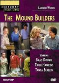 Lanford Wilson's The Mound Builders