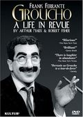 Groucho - A Life in Revue