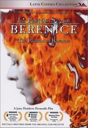 La Pasion Segun Berenice (The Passion of Berenice)