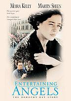 Entertaining Angels: The Dorothy Day Story