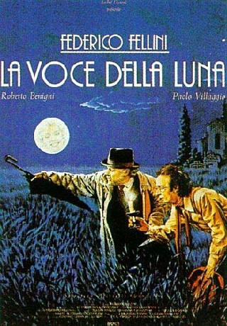 La Voce della luna (The Voice of the Moon)