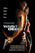 Waist Deep