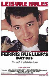 Ferris Bueller&#039;s Day Off Poster