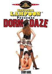 National Lampoon Presents Dorm Daze Poster