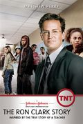 The Ron Clark Story (The Triumph)