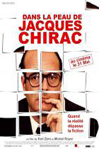 Being Jacques Chirac (Dans la peau de Jacques Chirac)